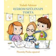 Pagony Könyv: Három szülinapi torta kreatív és készségfejlesztő