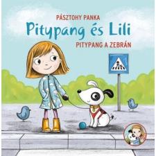 Pagony Könyv: Pitypang és Lili - Pitypang a zebrán kreatív és készségfejlesztő