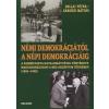 Pallai Péter Némi demokráciától a népi demokráciáig