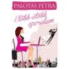 Palotás Petra Előbb-utóbb szerelem