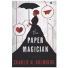 Paper Magician – CHARLIE N. HOLMBERG