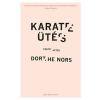 Park Dorthe Nors: KARATEÜTÉS - TÖRTÉNETEK