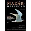 Park Könyvkiadó Madárhatározó - Európa és Magyarország legátfogóbb terepi határozója - Killian Mullarney, Lars Svensson, Dan Zetterström