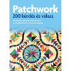 Patchwork 200 kérdés és válasz