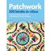 PATCHWORK - 200 KÉRDÉS ÉS VÁLASZ - FINCH, JAKE