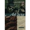 Patrik Ouředník AD ACTA