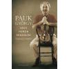 Pauk György PAUK GYÖRGY - NÉGY HÚRON PENDÜLÖK - NYOLCVAN ÉV EMLÉKEI