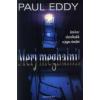 Paul Eddy Merj meghalni!