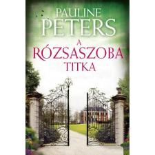 Pauline Peters PETERS, PAULINE - A RÓZSASZOBA TITKA - FÛZÖTT idegen nyelvű könyv