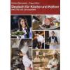 Péntek Bernadett, Papp Ildikó Deutsch für Köche und Kellner (mit CDs und Lösungsheft)