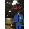 Peter Terrin Az őr
