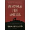 Pinkola Estés Clarissa Farkasokkal futó asszonyok