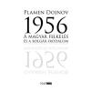 Plamen Dojnov DOJNOV, PLAMEN - 1956 - A MAGYAR FELKELÉS ÉS A BOLGÁR IRODALOM