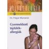 Polgár Marianne Gyermekkori táplálékallergiák