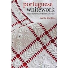 Portuguese Whitework – Yvette Stanton idegen nyelvű könyv