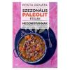 Posta Renáta Szezonális paleolit ételek hedonistáknak