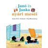 Pozsonyi Pagony Janó és Janka nyári meséi