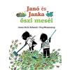 Pozsonyi Pagony Kft. Annie M. G. Schmidt - Fiep Westendorp: Janó és Janka őszi meséi