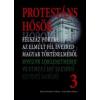 Press-Pannonica-Media-Amfipressz Protestáns hősök 3.