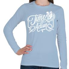 PRINTFASHION A cselekvés ideje! - Női hosszú ujjú póló - Világoskék