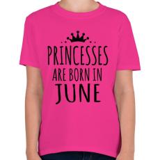 PRINTFASHION A hercegnők júniusban születnek - Gyerek póló - Helikónia