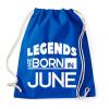 PRINTFASHION A legendák júniusban születnek - Sportzsák, Tornazsák - Bright royal