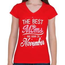 PRINTFASHION A legjobb anyák novemberben születtek - Női V-nyakú póló - Piros