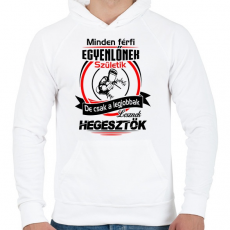PRINTFASHION A legjobb hegesztők - Férfi kapucnis pulóver - Fehér