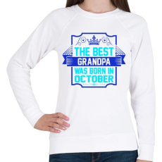 PRINTFASHION A legjobb nagypapa októberben született - Női pulóver - Fehér