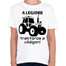 PRINTFASHION A legjobb traktoros a világon! - Gyerek póló - Fehér