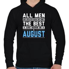 PRINTFASHION A legjobbak augusztusban születnek - Férfi kapucnis pulóver - Fekete