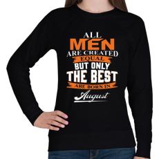 PRINTFASHION A legjobbak augusztusban születnek - Női pulóver - Fekete