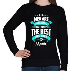 PRINTFASHION A legjobbak Márciusban születtek! - Női pulóver - Fekete