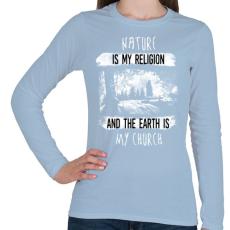 PRINTFASHION A természet az én vallásom - Női hosszú ujjú póló - Világoskék