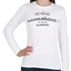 PRINTFASHION Alapozás - Női hosszú ujjú póló - Fehér
