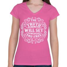 PRINTFASHION Az igazság szabaddá tesz - Női V-nyakú póló - Rózsaszín