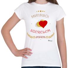 PRINTFASHION Barátság - szerelem - Női póló - Fehér
