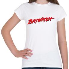 PRINTFASHION Baywatch - Női póló - Fehér