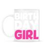 PRINTFASHION Birthdaygirl - Bögre - Fehér