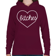 PRINTFASHION Bitches - Női kapucnis pulóver - Bordó