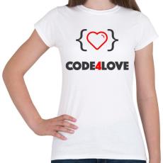 PRINTFASHION CODE4LOVE - Női póló - Fehér