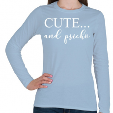 PRINTFASHION Cute and psicho. - Női hosszú ujjú póló - Világoskék