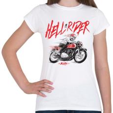 PRINTFASHION Hell Rider - Női póló - Fehér