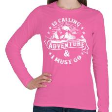 PRINTFASHION Hív a kaland  - Női hosszú ujjú póló - Rózsaszín