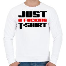 PRINTFASHION just-a-fucking-t-shirt-2-red-black - Férfi pulóver - Fehér