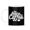 PRINTFASHION Kávé után kezdődik az élet  - Bögre - Fekete