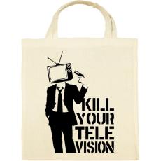 PRINTFASHION Kill your TV - Vászontáska - Natúr