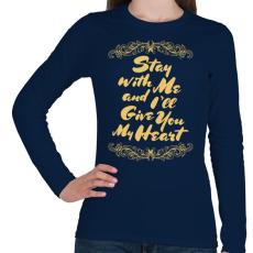 PRINTFASHION Maradj velem - Női hosszú ujjú póló - Sötétkék