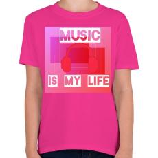 PRINTFASHION music is my life - Gyerek póló - Helikónia