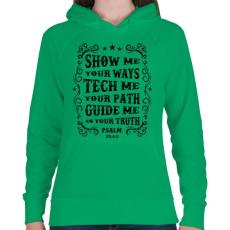 PRINTFASHION Mutass, érints, vezess engem - Női kapucnis pulóver - Zöld